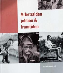 "Boken ""Arbetstiden, jobben & framtiden"""