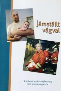 """Boken """"Jämställt vägval/Studie- och yrkesvägledning med genusperspektiv"""""""