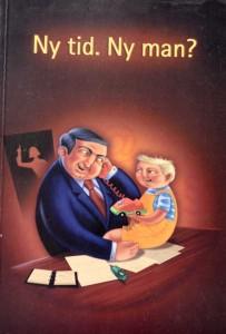 """Boken """"Ny tid. Ny man?"""""""