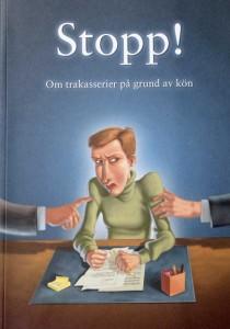 """Boken """"Stopp!/Om trakasserier på grund av kön"""""""