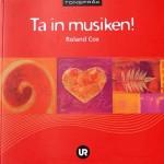 """Boken """"Ta in musiken!"""""""